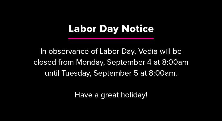Vedia Labor Day Closing Notice