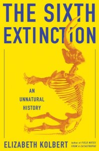the-sixth-extinction-an-unnatural-history-by-elizabeth-kolbert