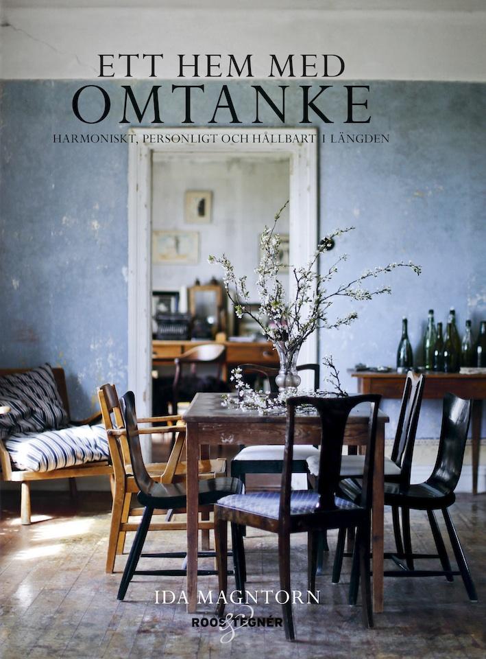 Ida Magntorn's newest book – Ett Hem med Omtanke. Ida Magntorn. V Söderqvist Blog.