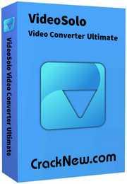 VideoSolo Video Converter Ultimate Crack 2.2.6 With Keygen Latest 2021