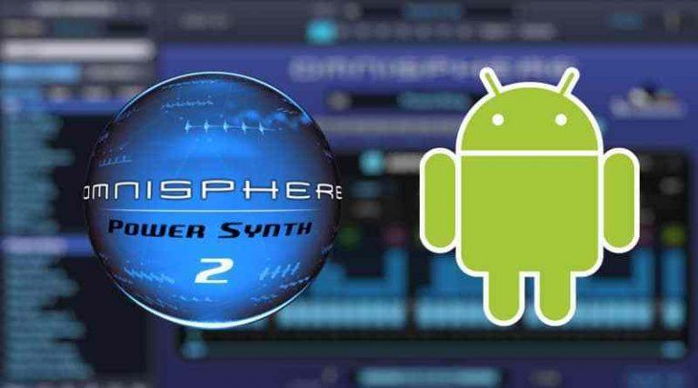 Omnisphere Crack APK Android VST Latest Free Download