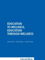 Education to wellness, education through wellness