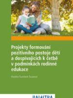 Projekty formování pozitivního postoje dětí k četbě