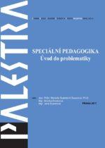 Speciální pedagogika Úvod do problematiky