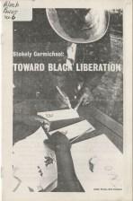 Toward Black Liberation - Stokely Carmichael, 1966