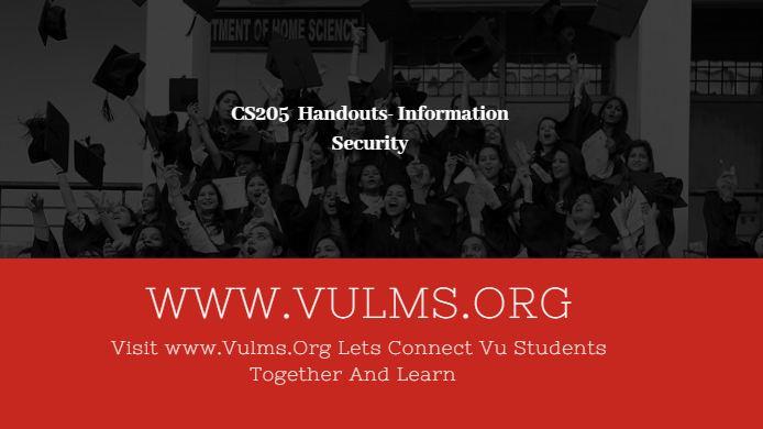 CS205 Handouts- Information Securityc