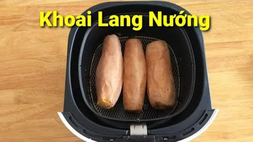 hướng dẫn nướng khoai lang bằng lò nướng - KHOAI LANG NƯỚNG ( bằng nồi chiên không dầu ) đơn giản tiện lợi