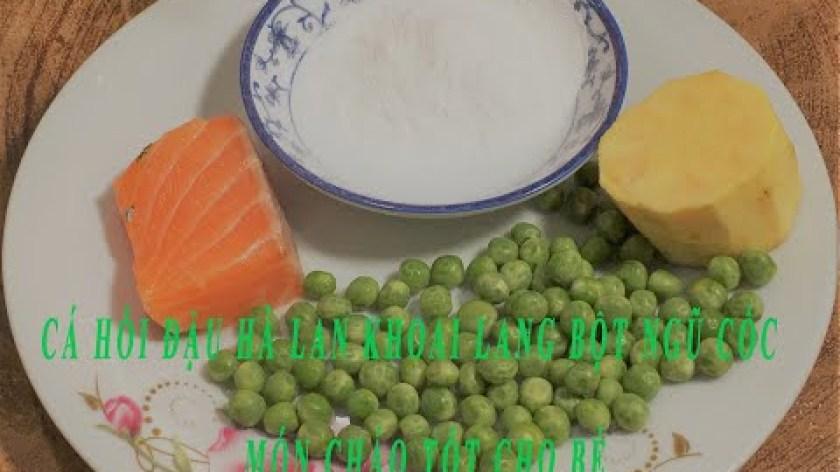 cách nấu khoai lang cho bé ăn dặm - Cách Nấu cháo Cá Hồi Đậu Hà Lan thơm ngon cho bé ăn dặm
