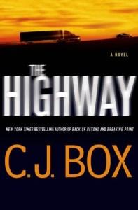 CJ Box, The Highway