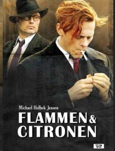 Flame and Citron, Mads Mikkelsen, Thure Lindhardt