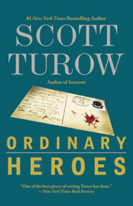 Scott Turow, Ordinary Heroes