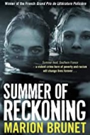 Summer of Reckoning, Marion Brunet
