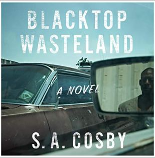 SA Crosby, Blacktop Wasteland