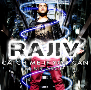 Rajiv - Catch Me If You Can