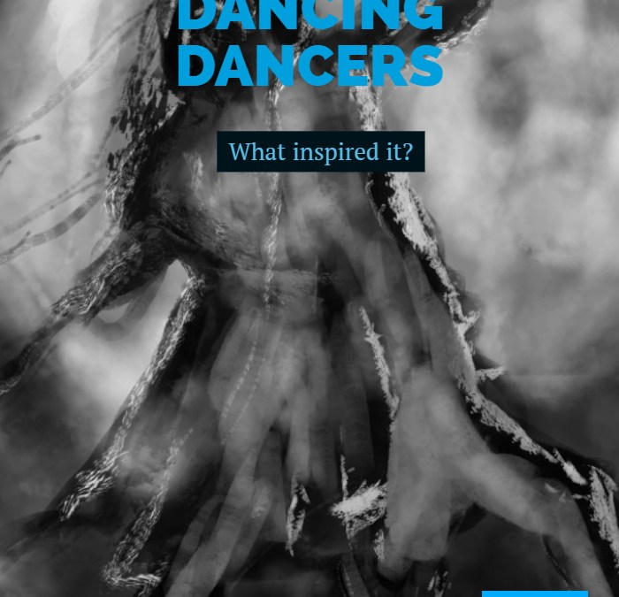 Dancing Dancers: What inspired It?