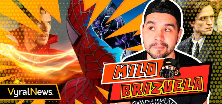 Mylo Brizuela en noticias sobre Spiderman en Doctor Strange 2 y mucho más