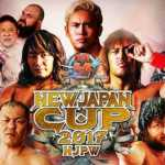 New Japan Pro-Wrestling:  W2Mnet NJPW New Japan Cup 2017 Preview: Quarterfinals