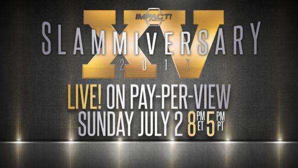 Impact Wrestling Slammiversary XV