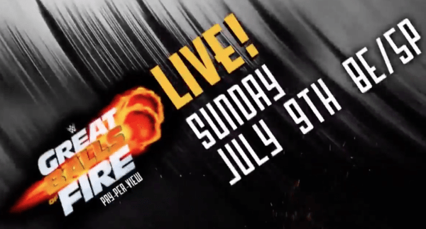 WWE Great Balls of Fire Preview