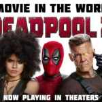 Damn You Hollywood:  Deadpool 2 Review