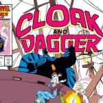 Source Material:  Cloak And Dagger Comics (Marvel, 1985)