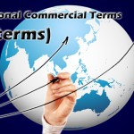 International Commercial Terms (Incoterms)