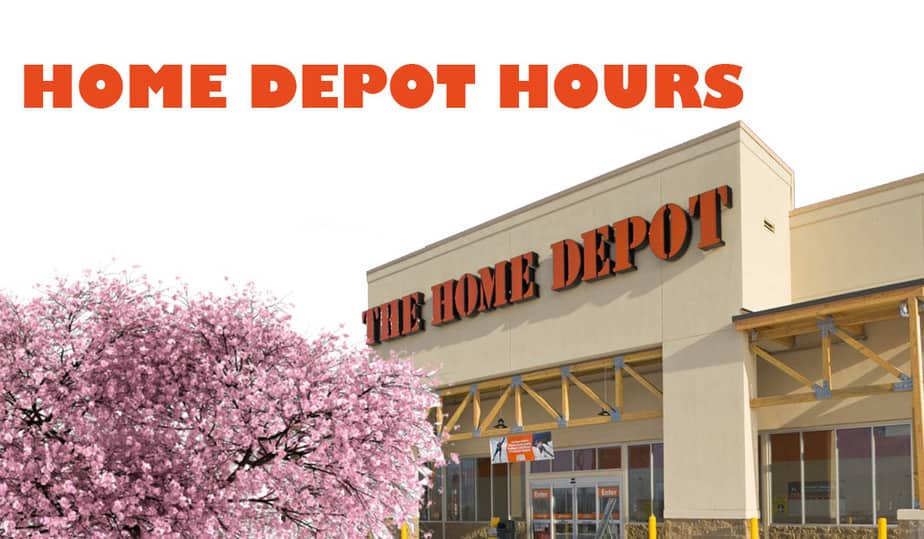 What Time Does Home Depot Open and Close Today