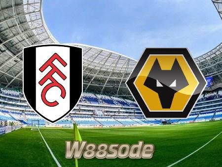 Soi kèo nhà cái W88, nhận định Fulham vs Wolves – 02h00 – 10/04/2021