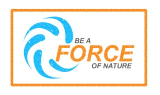 Be a force of nature graphic