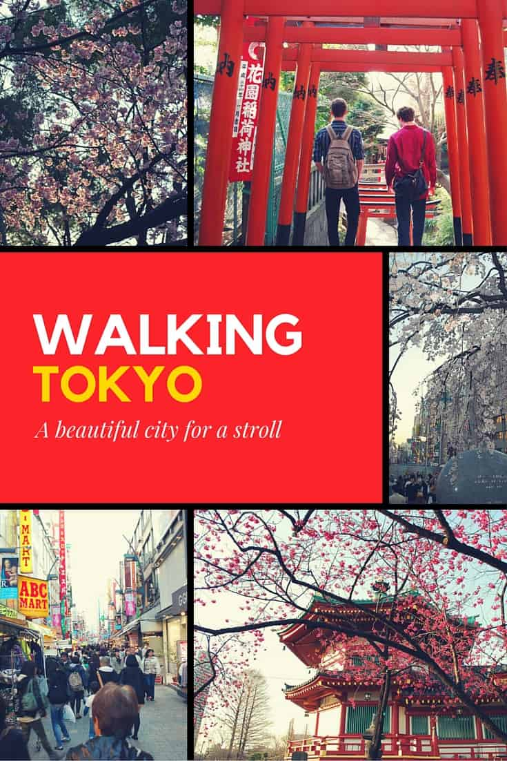 Tokyo - A beautiful city for a stroll