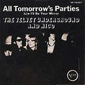 Velvet Underground All Tomorrow's Parties