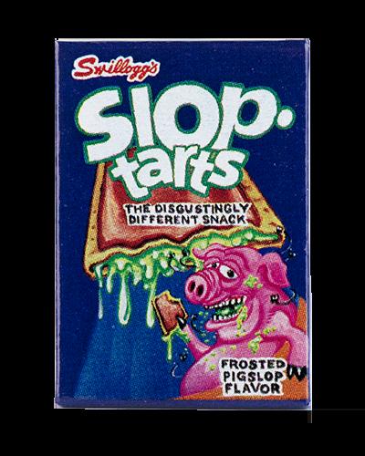 SLOP TARTS