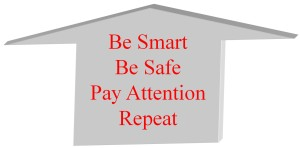 Be Smart Be Safe Arrow box