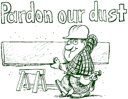 Image result for pardon our dust cartoons