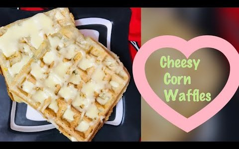 Cheesy corn waffles Easy waffle recipe Evening snacks recipe
