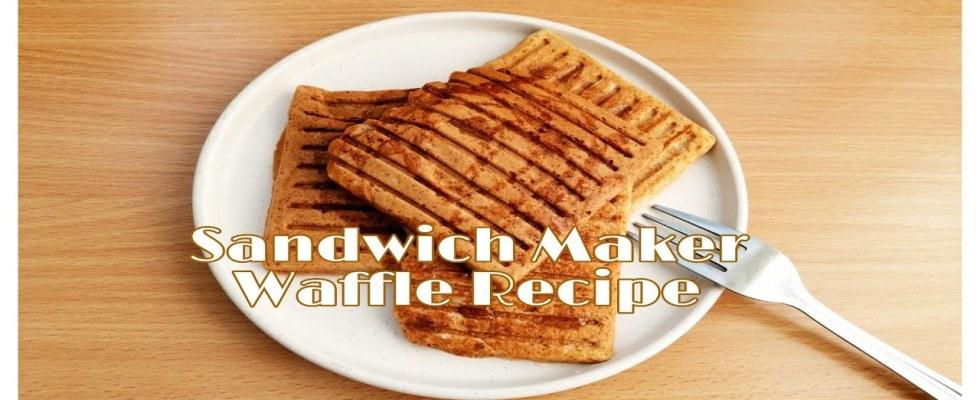 Quick Bites   Waffles Recipe In A Sandwich Maker?!