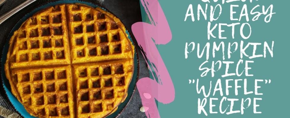 "Quick and Easy Keto Pumpkin Spice ""Waffle"" Recipe"