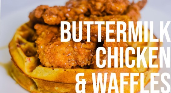 BUTTERMILK CHICKEN WAFFLES