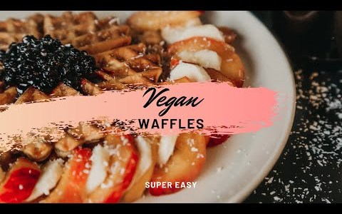 Easy Vegan Waffles Recipe - Simple & Quick