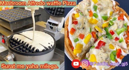 Mashroom Alfredo Waffle Pizza | Waffle Recipe | Surat food | Pizza Lover | Best Waffle Pizza