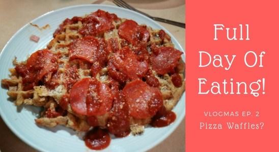 Vlogmas Episode 2 | FDOE & Pizza Waffle Recipe
