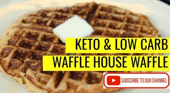 Keto And Low Carb Waffle House Waffle Recipe