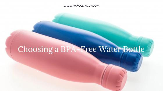 Choosing a BPA-Free Water Bottle