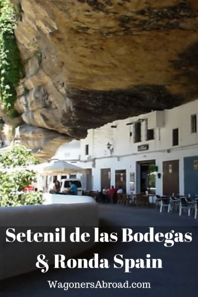 Setenil de las Bodegas and Ronda Spain