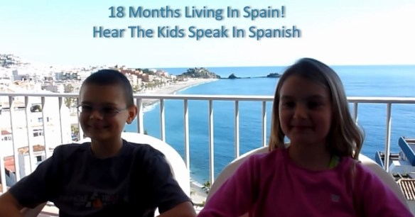 18 Months Living In Spain – Hear the kids speak in Spanish