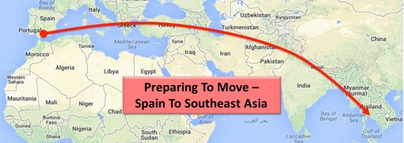 Preparing To Move - Spain To Southeast Asia
