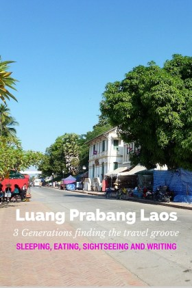Luang Prabang Finding the Travel Groove