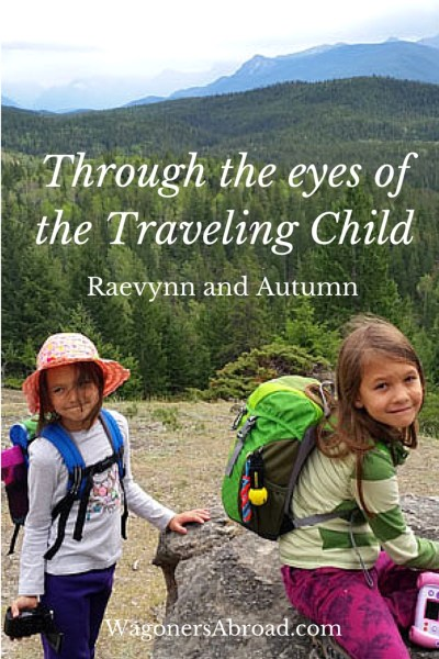 Raevynn and Autumn - By Our Very Nature - Through the eyes of the Traveling Child Series - Read more on WagonersAbroad.com