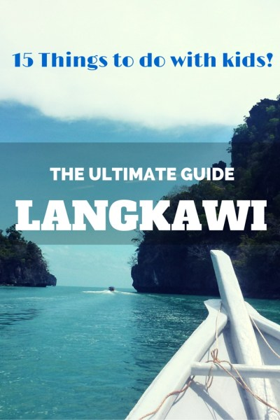 The Ultimate Guide Of 15 Things To Do In Langkawi Malaysia with kids! Read more on WagonersAbroad.com