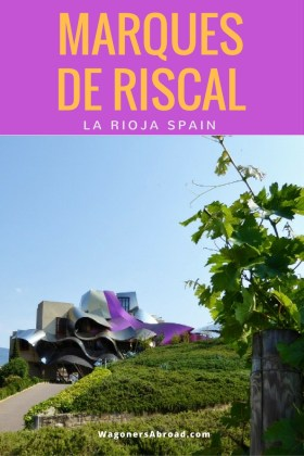 Wine tasting Spain! 1 week in La Rioja Spain and there was 1 must do while we were there, visit Marques de Riscal for a tour, tasting and spa experience.. Read more on WagonersAbroad.com